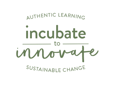 Incubate to Innovate